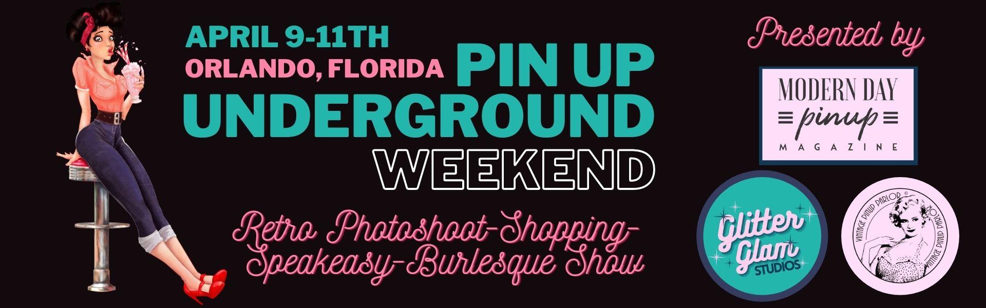 Pin Up Underground Weekend